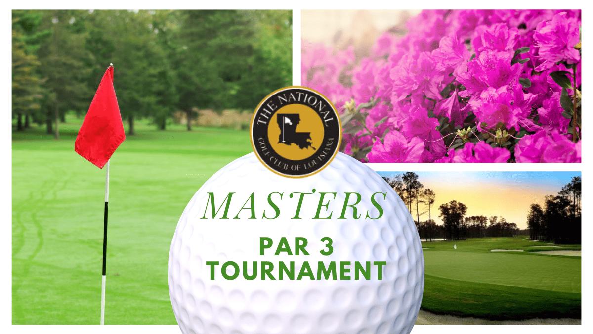 Master's Par 3 Tournament